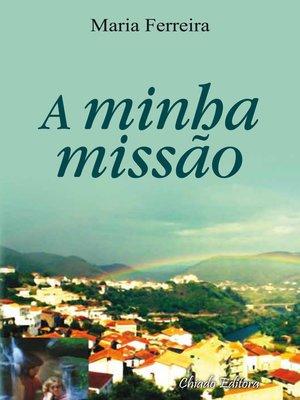 cover image of A Minha Missão