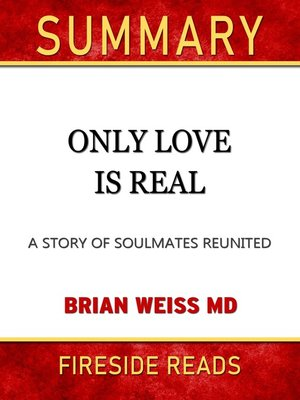 cover image of Summary of Only Love is Real