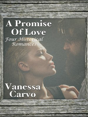 cover image of A Promise of Love (Four Historical Romances)