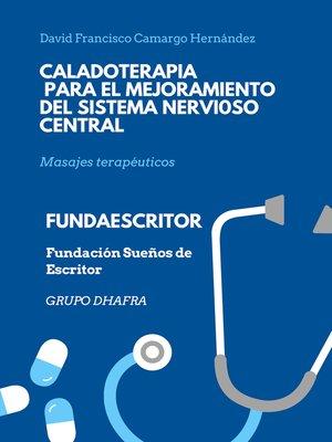 cover image of Caladoterapia para el mejoramiento del sistema nervioso central