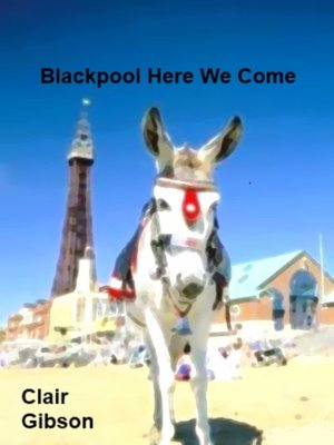 cover image of Blackpool Here We Come