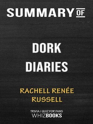 cover image of Summary of Dork Diaries by Rachell Renée Russell / Trivia/Quiz for Fans