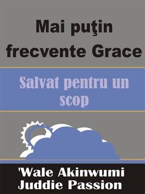 cover image of Mai puţin frecvente Grace Salvat pentru un scop