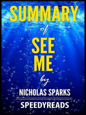 cover image of Summary of See Me by Nicholas Sparks