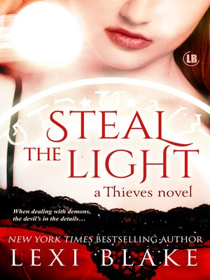 cover image of Steal the Light, Thieves, Book 1