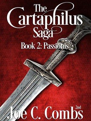 cover image of The Cartaphilus Saga book #2 Passionis
