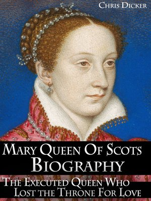 cover image of Mary Queen of Scots Biography