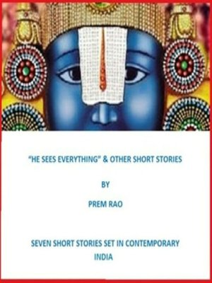 """cover image of """"He Sees Everything"""" & Other Short Stories"""