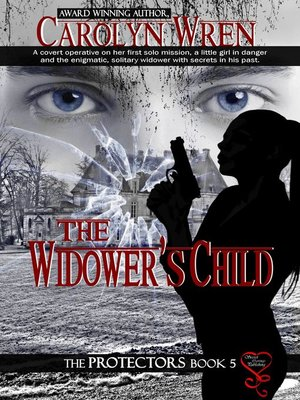 cover image of The Widower's Child (The Protectors 5)