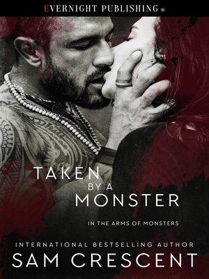 cover image of Taken by a Monster