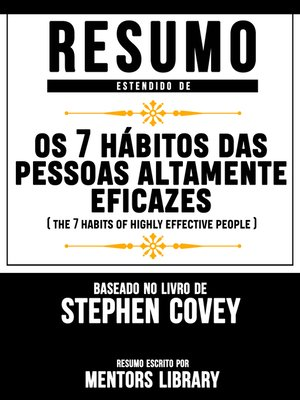 "cover image of Resumo Estendido De ""Os 7 Hábitos Das Pessoas Altamente Eficazes""--(The 7 Habits of Highly Effective People)--Baseado No Livro De Stephen Covey"