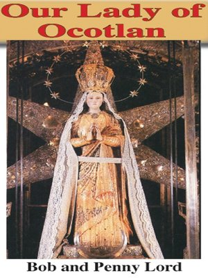 cover image of Our Lady of Ocotlan