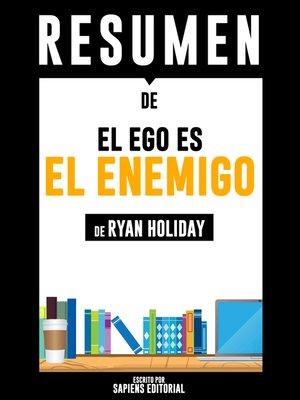 cover image of El Ego Es El Enemigo (Ego Is the Enemy)