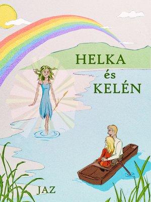 cover image of Helka és Kelén