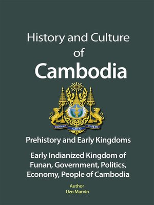 cover image of History and Culture of Cambodia, Prehistory and Early Kingdoms