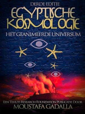 cover image of Egyptische Kosmologie
