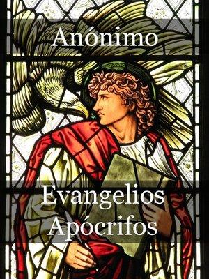 cover image of Evangelios Apócrifos