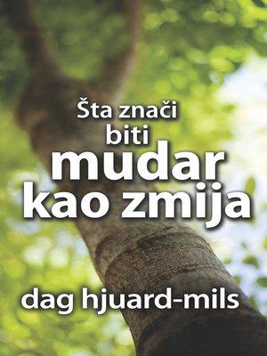 cover image of Šta Znači Biti Mudar Kao Zmija
