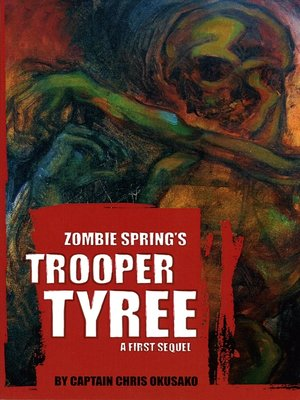 cover image of Zombie Spring's Trooper Tyree
