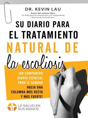cover image of Su diario para el tratamiento natural de la escoliosis