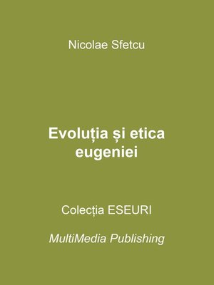 cover image of Evoluția și etica eugeniei