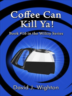 cover image of Coffee Can Kill Ya!