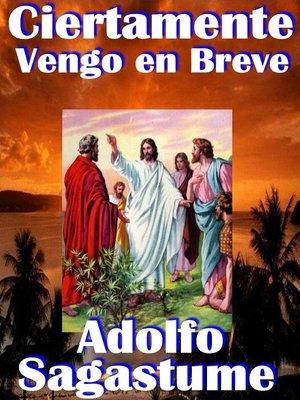 cover image of Ciertamente Vengo en Breve