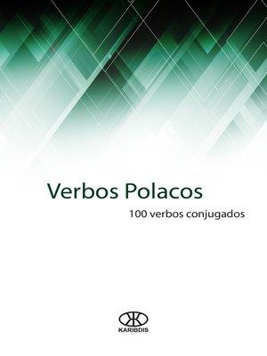 cover image of Verbos polacos (100 verbos conjugados)