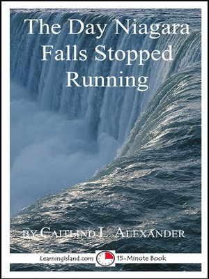 cover image of The Day Niagara Falls Stopped Running
