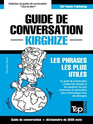 cover image of Guide de conversation Français-Kirghize et vocabulaire thématique de 3000 mots