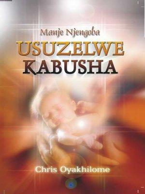 cover image of Manje Njego Usuzelwe Kabusha