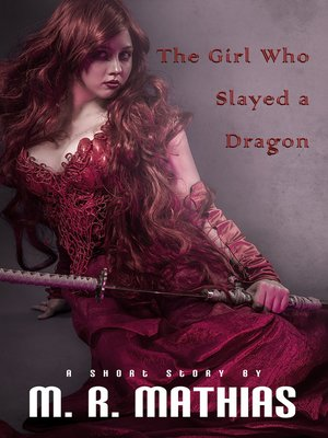 cover image of The Girl Who Slayed a Dragon