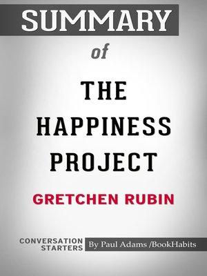 cover image of Summary of the Happiness Project by Gretchen Rubin / Conversation Starters