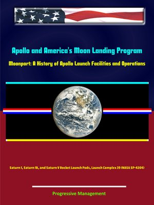 cover image of Apollo and America's Moon Landing Program--Moonport
