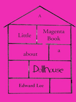cover image of A Little Magenta Book About a Dollhouse
