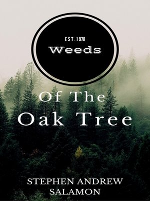 cover image of Weeds of the Oak Tree