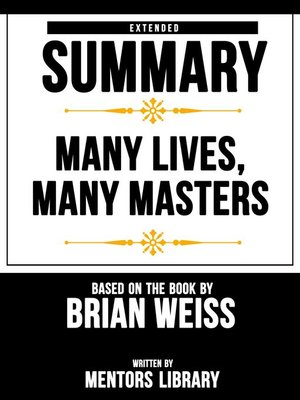 cover image of Extended Summary / Many Lives, Many Masters