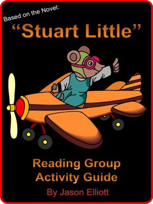cover image of Stuart Little Reading Group Activity Guide