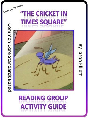 cover image of The Cricket in Times Square Reading Group Guide
