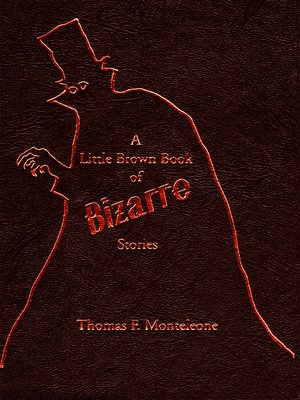 cover image of A Little Brown Book of Bizarre Stories