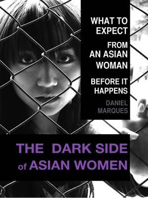 cover image of The Dark Side of Asian Women