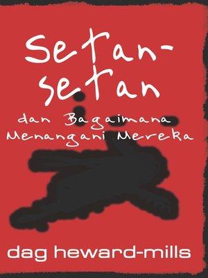 cover image of Setan-Setan dan Bagaimana Menangani Mereka