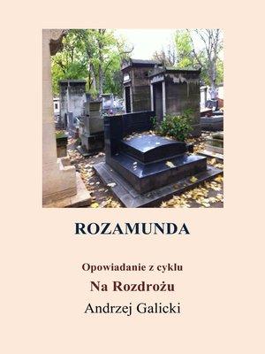 cover image of Rozamunda