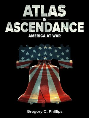 cover image of Atlas in Ascendance--America at War (Book III)