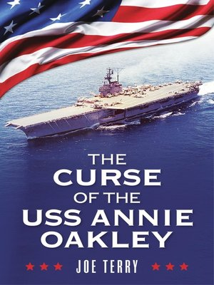 cover image of The Curse of the USS Annie Oakley