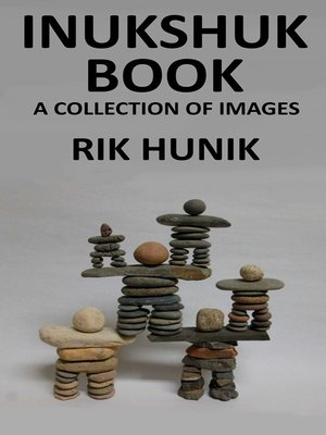cover image of Inukshuk Book a Collection of Images
