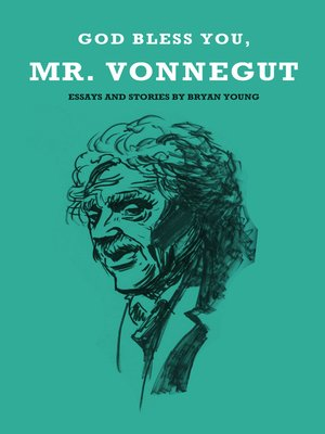 cover image of God Bless You, Mr. Vonnegut