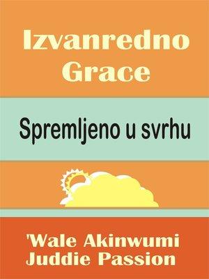 cover image of Izvanredno Grace Spremljeno u svrhu