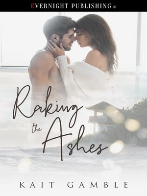 cover image of Raking the Ashes