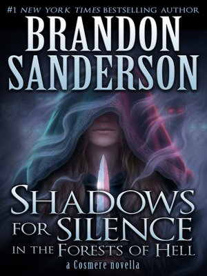 cover image of Shadows for Silence in the Forests of Hell